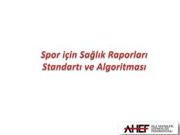 1. Sağlık İçin Spor Raporları Standartı ve Algoritma