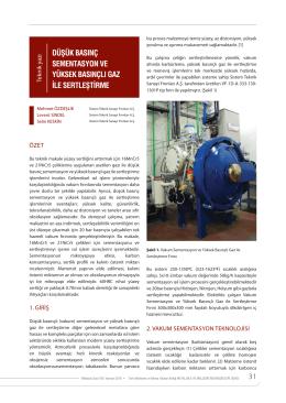 düşük basınç sementasyon ve yüksek basınçlı gaz ile sertleştirme