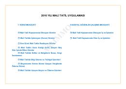 1 2016 yılı mali tatil uygulaması