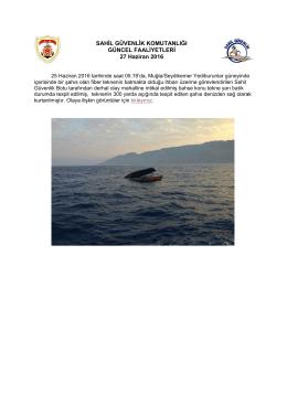 25 Haziran 2016 - Sahil Güvenlik Komutanlığı