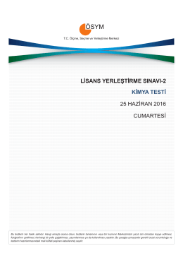 LİSANS YERLEŞTİRME SINAVI-2 KİMYA TESTİ 25 HAZİRAN 2016