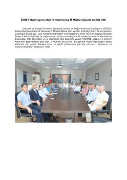 İZDES Komisyonu Kahramanmaraş İl Müdürlüğünü Analiz Etti