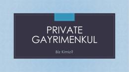 Görüntüle - private gayrimenkul