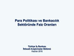 Faiz Oranları - Türkiye İş Bankası