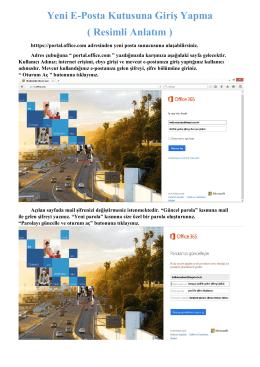 Yeni E-Posta Kutusuna Giriş Yapma ( Resimli Anlatım )