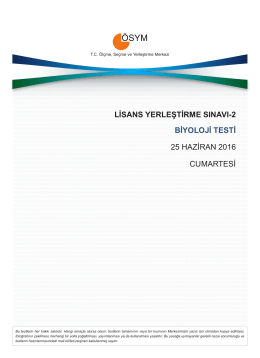 LİSANS YERLEŞTİRME SINAVI-2 BİYOLOJİ TESTİ 25 HAZİRAN