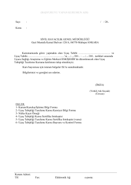 Kurum Adresi: Tlf: Fax: Elektronik Ağ: e