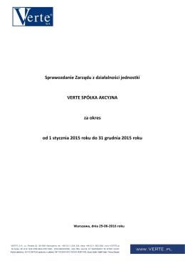Sprawozdanie Zarządu z działalności jednostki VERTE SPÓŁKA