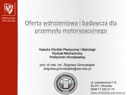 Zbigniew Gronostajski, Politechnika Wrocławska