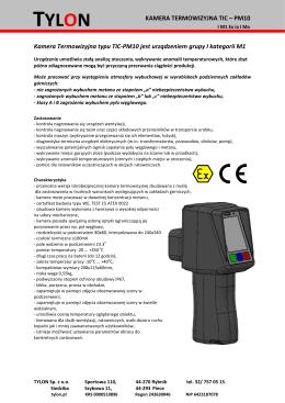 Kamera Termowizyjna typu TIC-PM10 jest urządzeniem grupy I