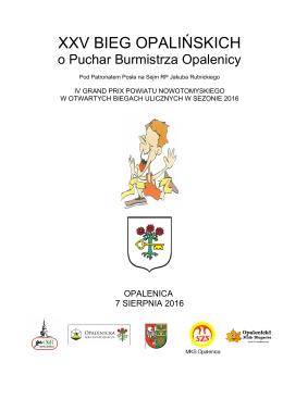 Regulamin XXV Biegu Opalińskich o Puchar Burmistrza