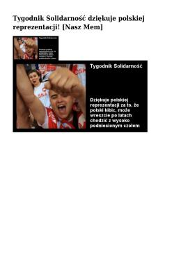 Tygodnik Solidarność dziękuje polskiej reprezentacji! [Nasz Mem]