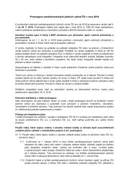 Prolongace zaměstnaneckých jízdních výhod ČD