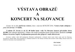 výstava obrazů a koncert na slovance
