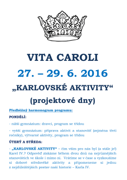 "VITA CAROLI 27. – 29. 6. 2016 ""KARLOVSKÉ AKTIVITY"""
