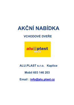 akční nabídka - ALU.PLAST s.r.o. Kaplice
