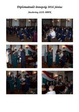 Diplomaátadó ünnepség 2016 június - SZIE-ABPK