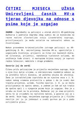 ČETIRI MJESECA UŽASA Umirovljeni časnik HV-a tjerao