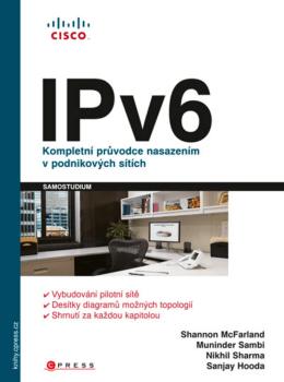 IPv6 Kompletní průvodce nasazením v podnikových sítích