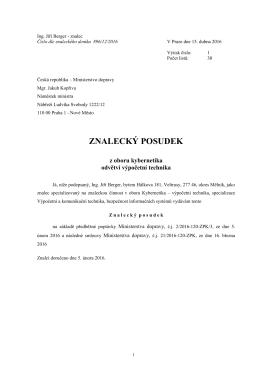 Posudek znalce Jiřího Bergera zde.