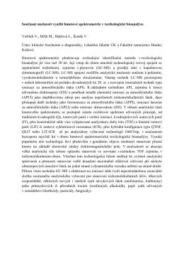 Současné možnosti využití hmotové spektrometrie v toxikologické
