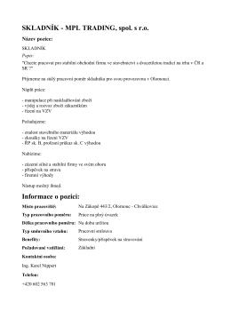 SKLADNÍK - MPL TRADING, spol. s r.o. Informace o pozici: