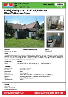 Prodej, chalupa 1+1, 1290 m2, Radvanov Mladá Vožice, okr. Tábor