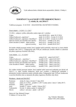 TERMÍNOVÝ KALENDÁŘ VYŠŠÍ ODBORNÉ ŠKOLY 2. ročník, šk
