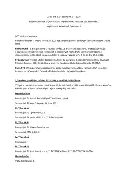 Zápis STK č. 34 ze dne 04. 07. 2016 Přítomni: Pechar Jiří, Rys