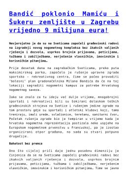 Bandić poklonio Mamiću i Šukeru zemljište u Zagrebu