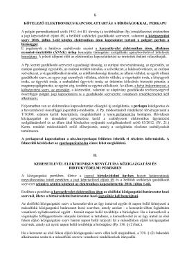 I. KÖTELEZŐ ELEKTRONIKUS KAPCSOLATTARTÁS A