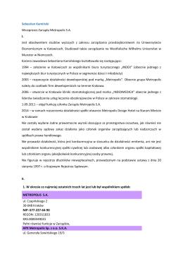 Sebastian Kamiński Wiceprezes Zarządu Metropolis S.A. I. Jest