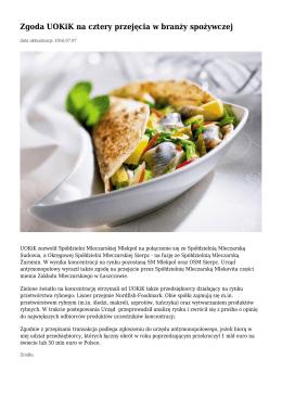 Zgoda UOKiK na cztery przejęcia w branży spożywczej