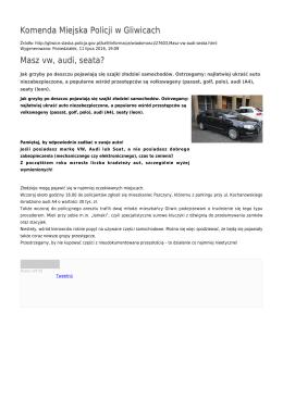 Komenda Miejska Policji w Gliwicach Masz vw, audi, seata?