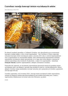 Carrefour rozwija koncept świeżo wyciskanych soków