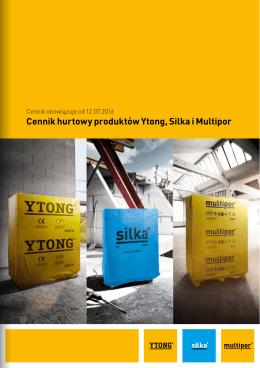 Cennik hurtowy Ytong Silka Multipor obowiązujący od 12.07.2016