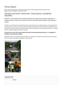 Policja Śląska Zginęła pod kołami betoniarki