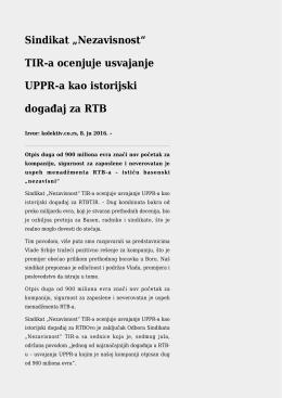 "Sindikat ""Nezavisnost"" TIR-a ocenjuje usvajanje UPPR"