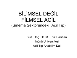 bġlġmsel değġl fġlmsel acġl - ATUDER | Acil Tıp Uzmanları Derneği