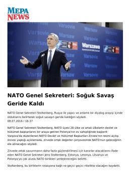 NATO Genel Sekreteri: Soğuk Savaş Geride Kaldı