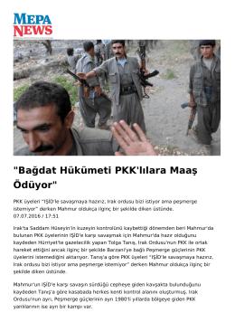 Bağdat Hükümeti PKK`lılara Maaş Ödüyor