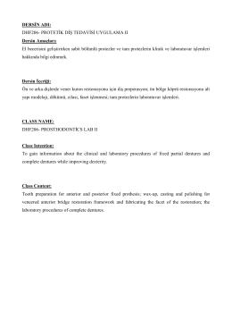DERSİN ADI: DHF206- PROTETİK DİŞ TEDAVİSİ UYGULAMA II