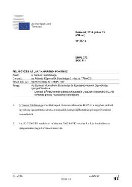 10163/16 as/KN/kf 1 DG B 3A 1. A Tanács Főtitkársága értesítést