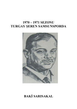 1970 – 1971 sezonu turgay şeren samsunsporda baki sarısakal