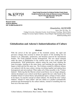 Globalization and Adorno`s Industrialization of