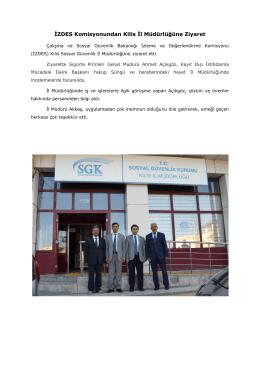 İZDES Komisyonundan Kilis İl Müdürlüğüne Ziyaret