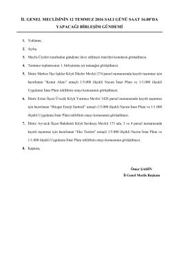 il genel meclisinin 12 temmuz 2016 salı günü saat 16.00`da