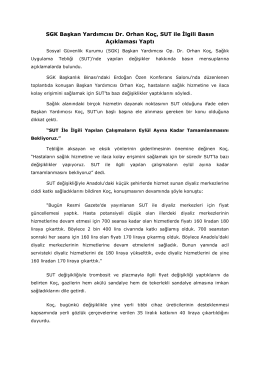 SGK Başkan Yardımcısı Dr. Orhan Koç, SUT ile İlgili Basın