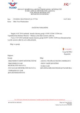 14.07.2016 - Devlet Demir Yollari 6.Bölge