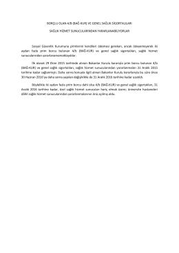 BORÇLU OLAN 4/B (BAĞ-KUR) VE GENEL SAĞLIK